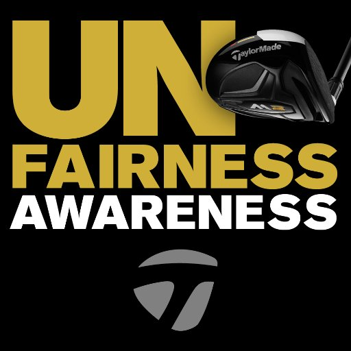TaylorMade UnFairness Awareness